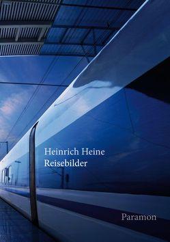 Reisebilder von Heine,  Heinrich