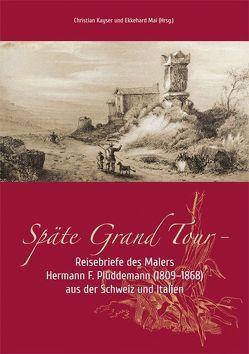 Späte Grand Tour von Kayser,  Christian, Mai,  Ekkehard