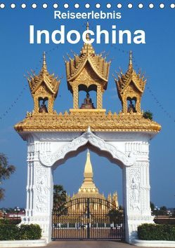 Reiseerlebnis Indochina (Tischkalender 2019 DIN A5 hoch) von Rudolf Blank,  Dr.