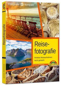 Reisefotografie – Perfekte Reiseaufnahmen leicht gemacht von Hennemann,  Michael