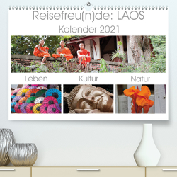 Reisefreu(n)de: Laos (Premium, hochwertiger DIN A2 Wandkalender 2021, Kunstdruck in Hochglanz) von Gruse,  Sven