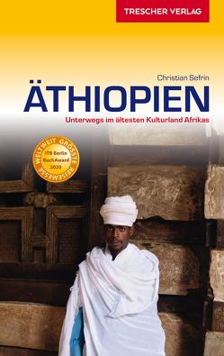 Reiseführer Äthiopien von Sefrin,  Christian