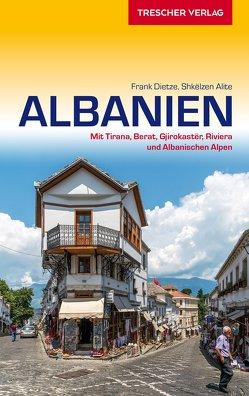 Reiseführer Albanien von Dietze,  Frank, Shkëlzen,  Alite