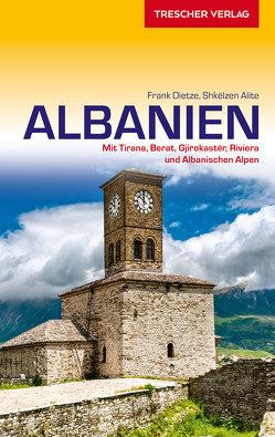 Reiseführer Albanien von Alite,  Shkëlzen, Frank Dietze