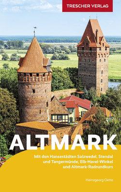 Reiseführer Altmark von Oette,  Heinzgeorg