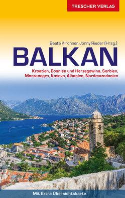 Reiseführer Balkan von Kirchner,  Beate, Rieder,  Jonny