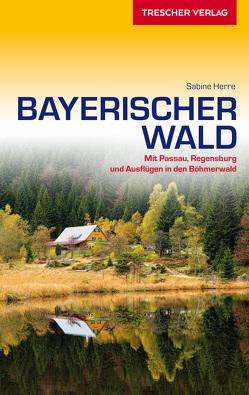 Reiseführer Bayerischer Wald von Herre,  Sabine