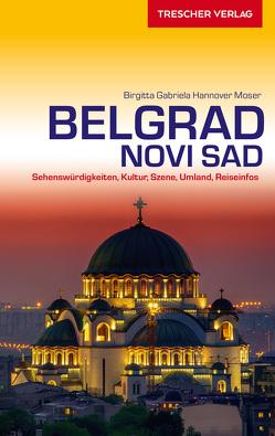 Reiseführer Belgrad und Novi Sad von Hannover Moser,  Birgitta Gabriela