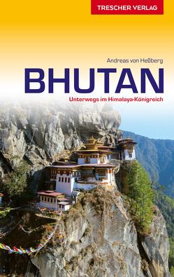Reiseführer Bhutan von Hessberg,  Andreas von