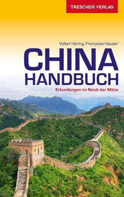 Reiseführer China Handbuch von Häring,  Volker, Hauser,  Françoise