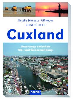 Reiseführer Cuxland von Kaack,  Ulf, Natalie,  Schnautz