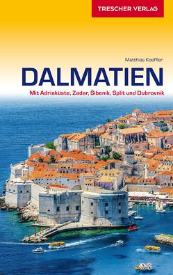 Reiseführer Dalmatien von Matthias Koeffler