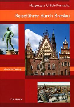Reiseführer durch Breslau von Urlich-Kornacka ,  Małgorzata