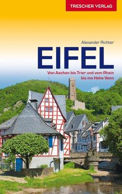 Reiseführer Eifel von Richter,  Alexander