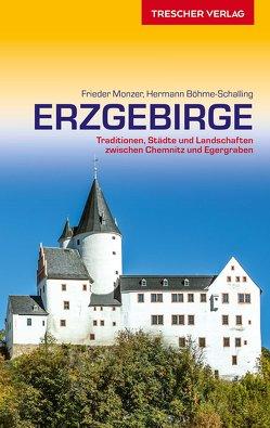 Reiseführer Erzgebirge von Frieder Monzer, Hermann Böhme-Schalling