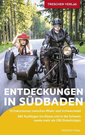 Reiseführer Exkursionen in Südbaden von Haas,  Wolfram