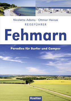 Reiseführer Fehmarn von Adams,  Nicoletta, Heinze,  Ottmar