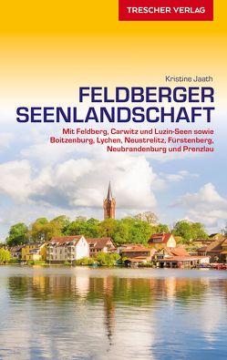 Reiseführer Feldberger Seenlandschaft von Jaath,  Kristine