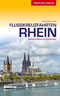Reiseführer Flusskreuzfahrten Rhein von Annette Lorenz