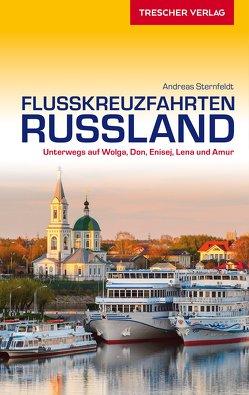 Reiseführer Flusskreuzfahrten Russland von Sternfeldt,  Andreas