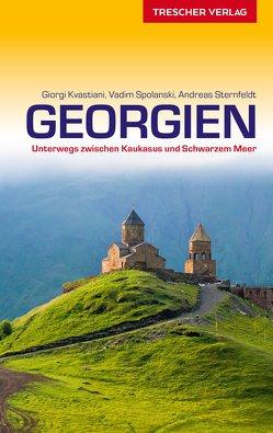 Reiseführer Georgien von Kvastiani,  Giorgi, Spolanski,  Vadim, Sternfeldt,  Andreas