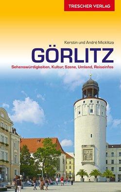 Reiseführer Görlitz von André Micklitza