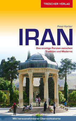 Reiseführer Iran von Kerber,  Peter