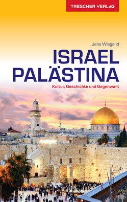 Reiseführer Israel und Palästina von Wiegand,  Jens