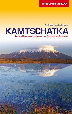 Reiseführer Kamtschatka von Hessberg,  Andreas von