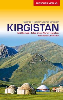 Reiseführer Kirgistan von Flechtner,  Stephan, Schreiber,  Dagmar