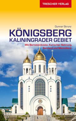 Reiseführer Königsberg – Kaliningrader Gebiet von Gunnar Strunz