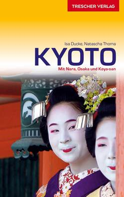Reiseführer Kyoto von Isa Ducke, Natascha Thoma