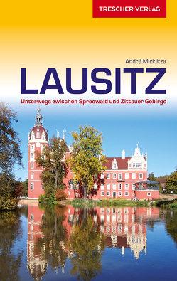 Reiseführer Lausitz von Micklitza,  André