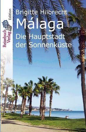 Reiseführer Málaga von Hilbrecht,  Brigitte