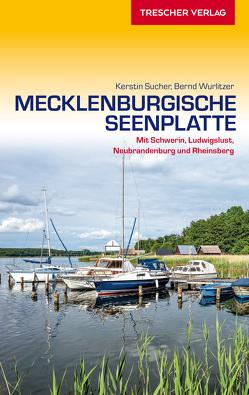 Reiseführer Mecklenburgische Seenplatte von Bernd Wurlitzer, Kerstin Sucher