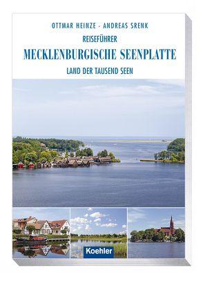 Reiseführer Mecklenburgische Seenplatte von Heinze,  Ottmar, Srenk,  Andreas