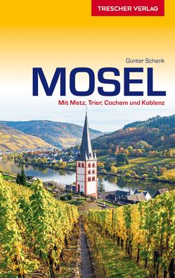 Reiseführer Mosel von Schenk,  Günter