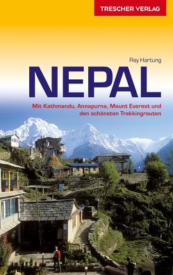 Reiseführer Nepal von Hartung,  Ray