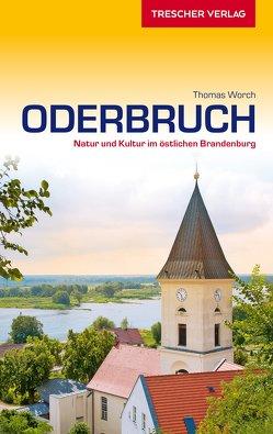 Reiseführer Oderbruch von Worch,  Thomas