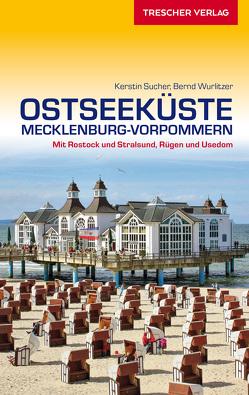 Reiseführer Ostseeküste Mecklenburg-Vorpommern von Bernd Wurlitzer, Kerstin Sucher