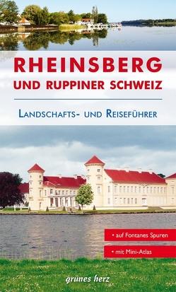 Reiseführer Rheinsberg und Ruppiner Schweiz von Lüdemann,  Jo