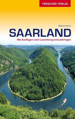 Reiseführer Saarland von Herre,  Sabine