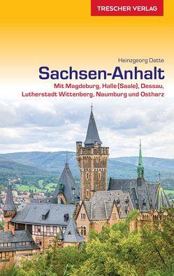 Reiseführer Sachsen-Anhalt von Heinzgeorg Oette, Ludwig Schumann