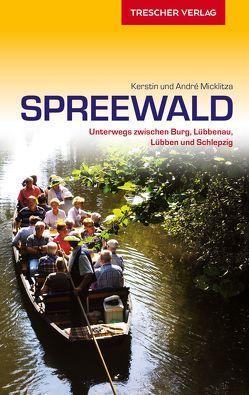 Reiseführer Spreewald von Micklitza,  André, Micklitza,  Kerstin