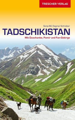 Reiseführer Tadschikistan von Bill,  Sonja, Schreiber,  Dagmar