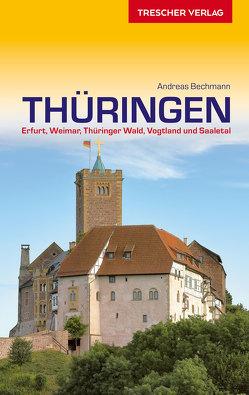 Reiseführer Thüringen von Andreas Bechmann