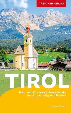 Reiseführer Tirol von Gunnar Strunz