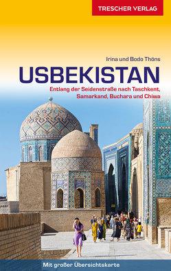 Reiseführer Usbekistan von Thöns,  Bodo, Thöns,  Irina