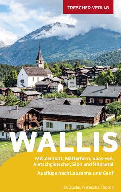 Reiseführer Wallis von Ducke,  Isa, Thoma,  Natascha