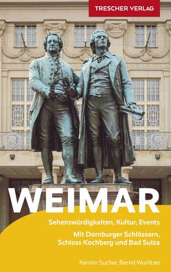 Reiseführer Weimar von Sucher,  Kerstin, Wurlitzer,  Bernd